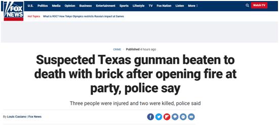 福克斯:警方称,得州持枪嫌疑人在派对上开枪后被砖块拍死