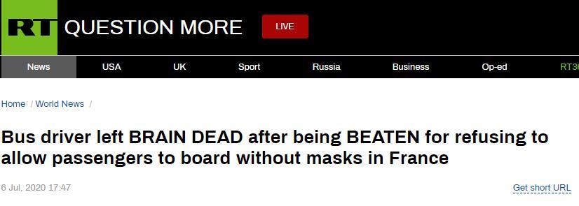 (RT:拒绝让未戴口罩乘客上车,法国一司机被殴打至脑死亡)