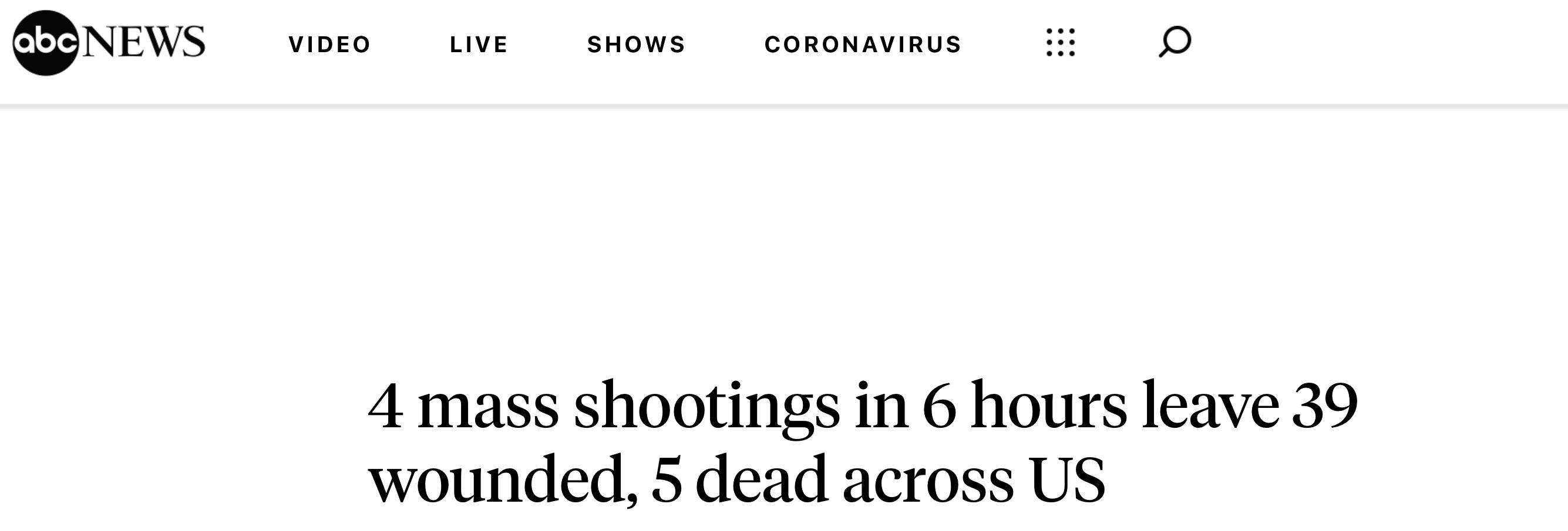 惊险!外媒:全美6小时内发生4起大型枪击案,致5死39伤