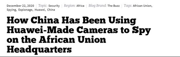 (《国家利益》:中国如何一直使用华为制造的摄像头监视非盟总部)